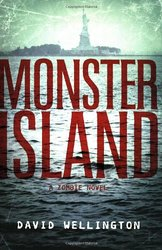Monster Island (The Monster Island Book 1)