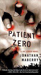 Patient Zero: A Joe Ledger Novel